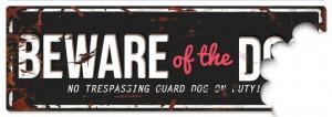 D&D - Waarschuwingsbord Beware of the Dog (zwart/rood)