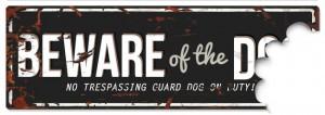 D&D - Waarschuwingsbord Beware of the Dog (zwart/grijs)