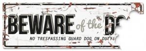 D&D - Waarschuwingsbord Beware of the Dog (wit/grijs)